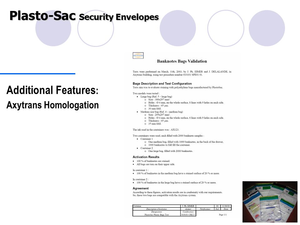 Additional Features : Axytrans Homologation Plasto-Sac Security Envelopes