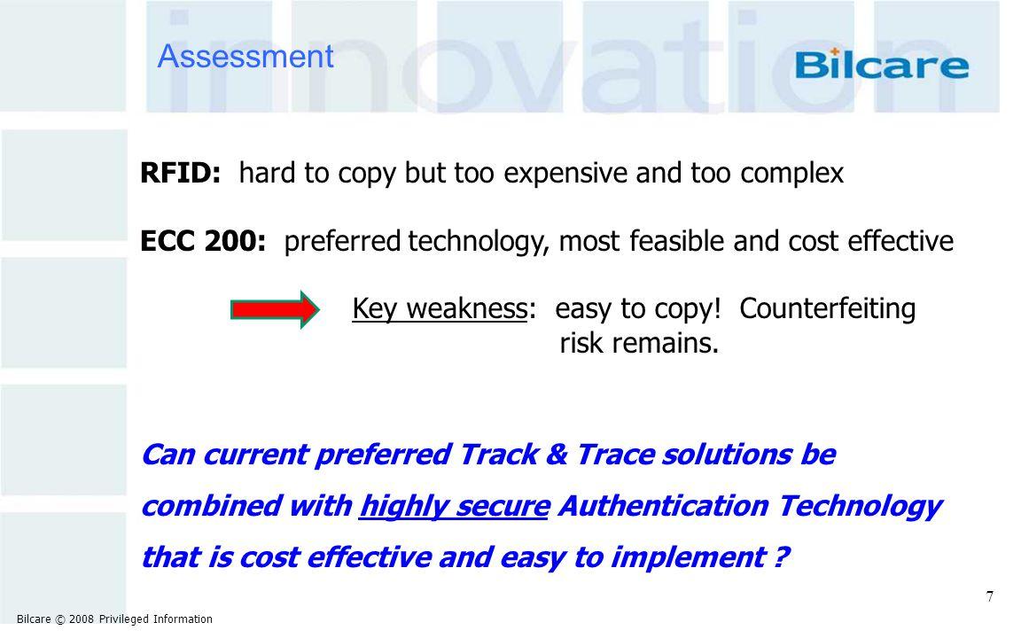 The Breakthrough Solution – Track and Trace + Authentication Tamper Evident Label Proprietary Bilcare Fingerprint Unique, secure fingerprint .