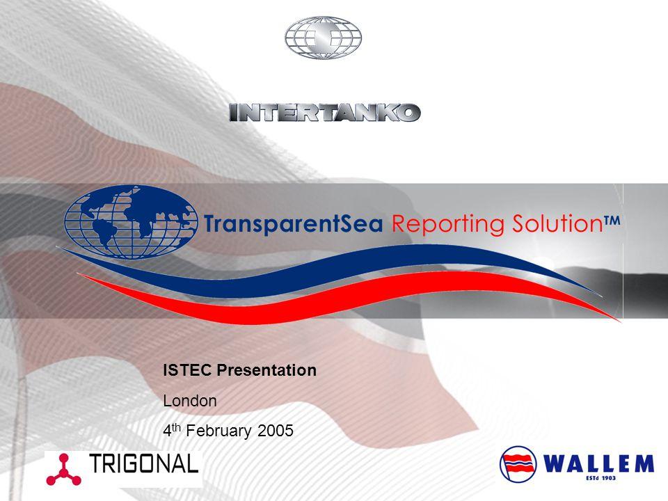 ISTEC Presentation London 4 th February 2005