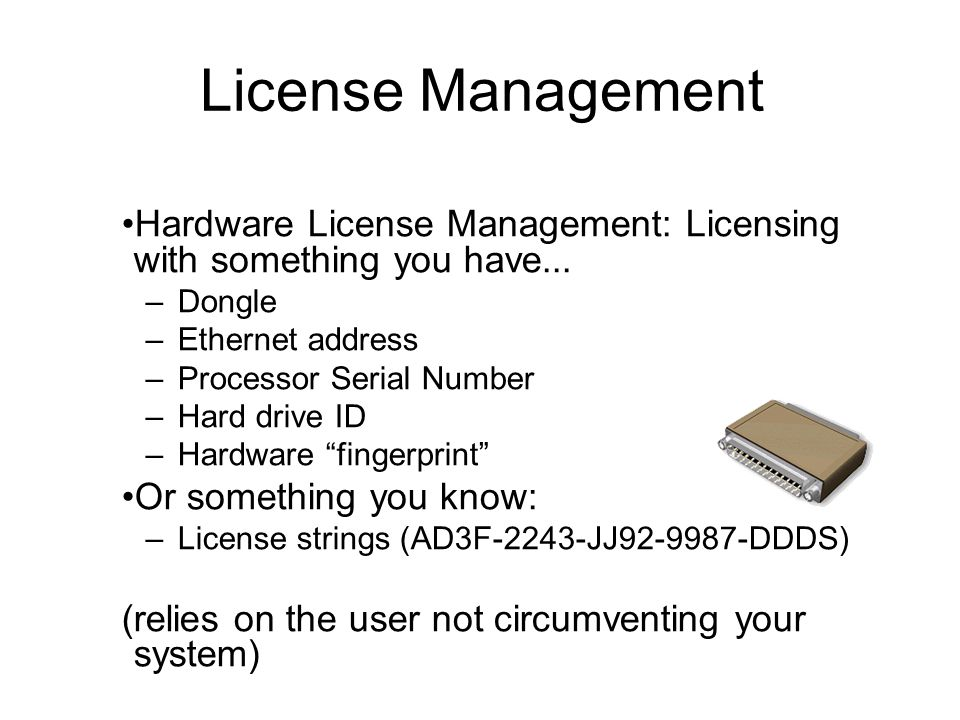 Hardware License Management: Licensing with something you have...