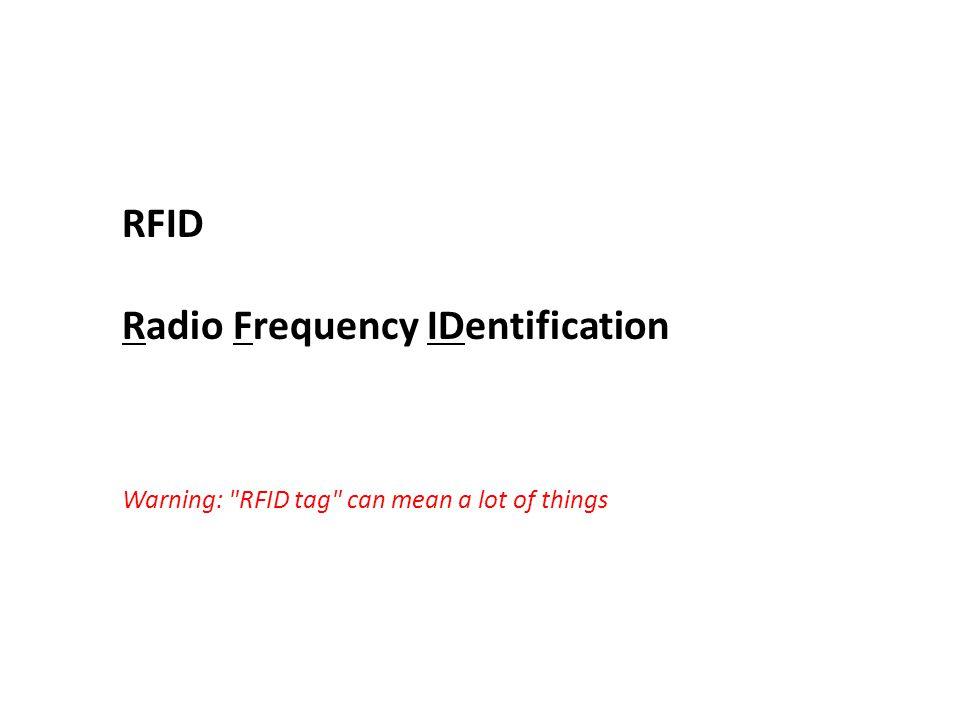 RFID Radio Frequency IDentification Warning: