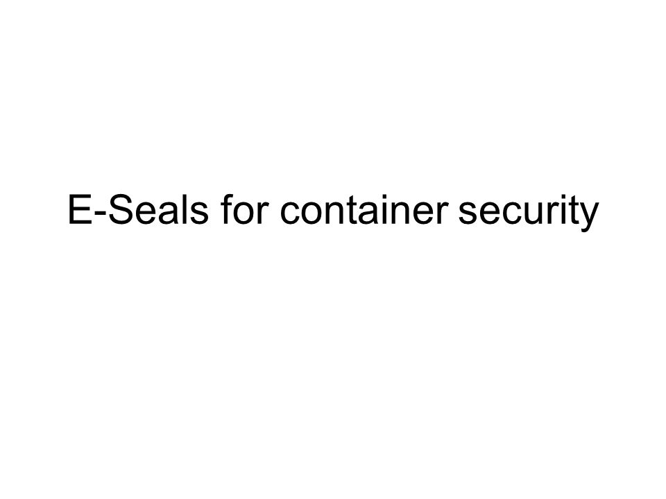 E-Seals for container security