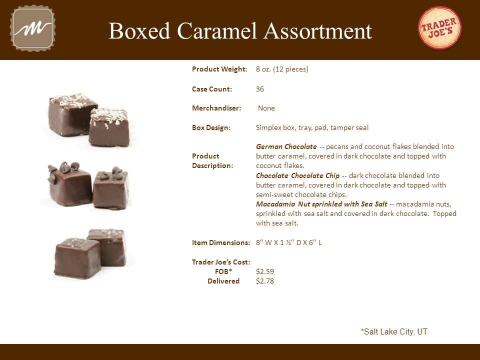 Boxed Caramel Assortment Product Weight:8 oz.