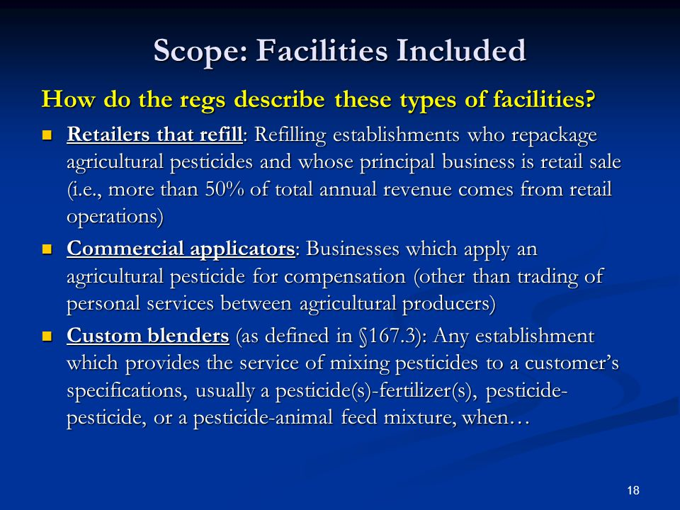 18 Scope: Facilities Included How do the regs describe these types of facilities.
