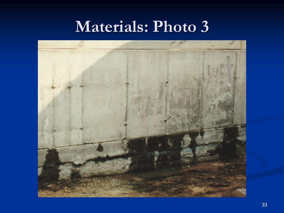 33 Materials: Photo 3