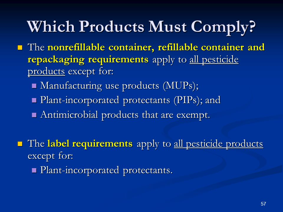 57 Which Products Must Comply.