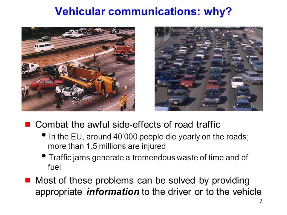 3 Vehicular communications: why.