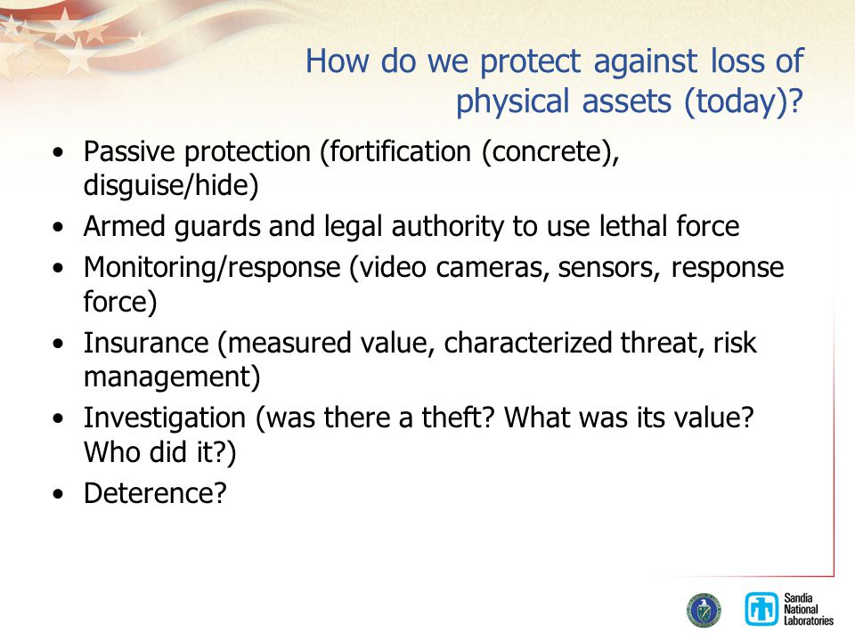How do we protect against loss of physical assets (today).