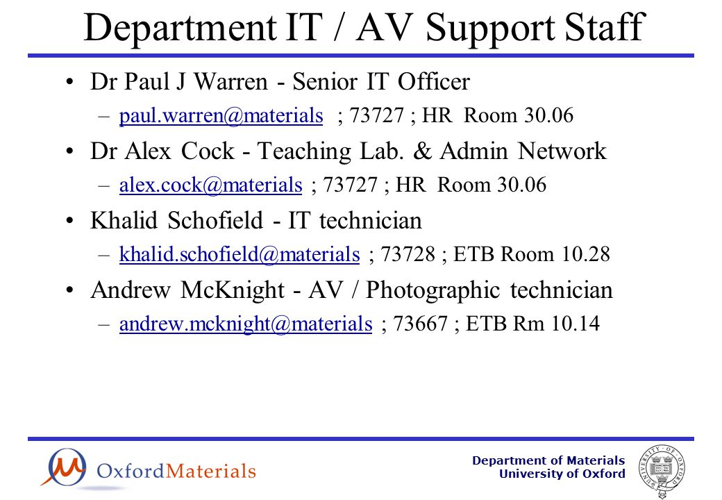 Department of Materials University of Oxford The End itsupport@materials.ox.ac.uk