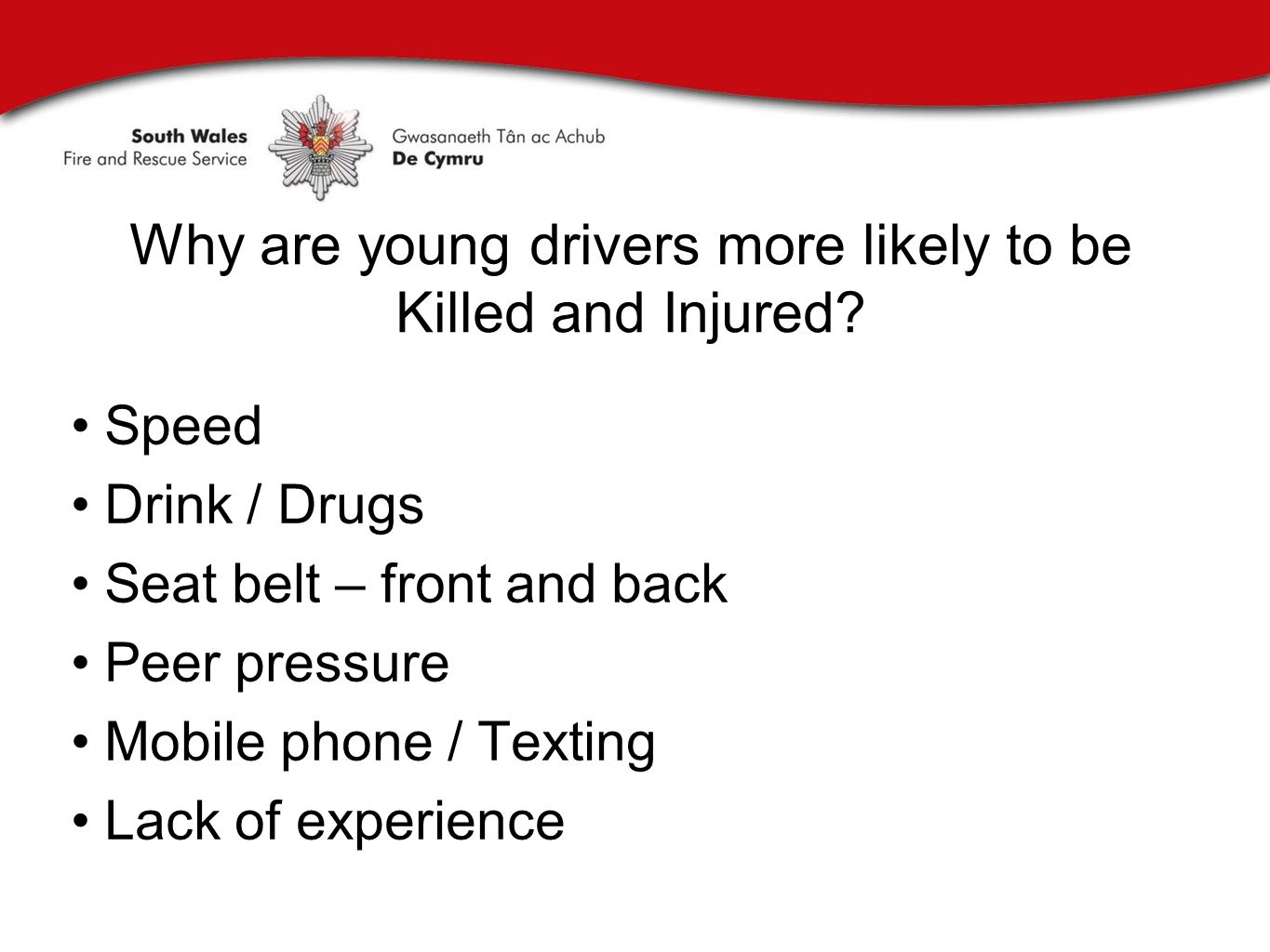 Why are young drivers more likely to be Killed and Injured.