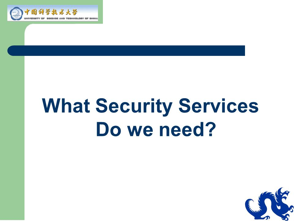 Security Needs of an Enterprise Single sign-on – Internet and intranet Controlled access to corporate information Secure business transaction over Internet Centralized, easy to use security admin tools Transparency of security features – end users should not be exposed to the underlying security schemes Interoperable security systems – Various PKI schemes, Kerberos