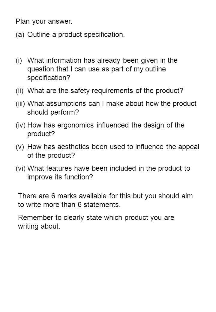 Plan your answer. (a)Outline a product specification.