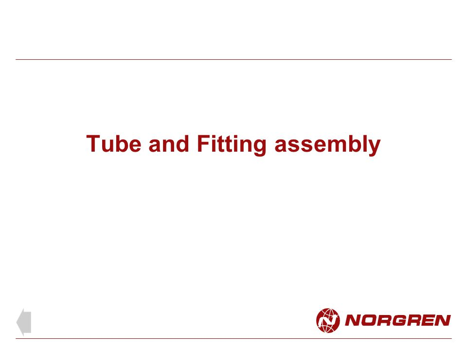 Tube and Fitting assembly