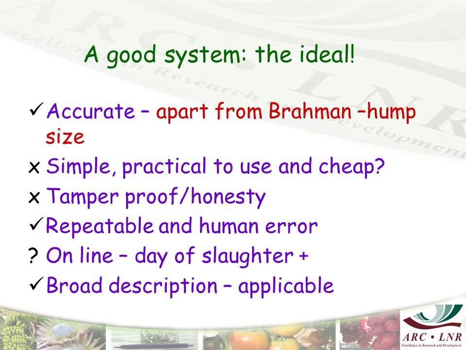 A good system: the ideal.