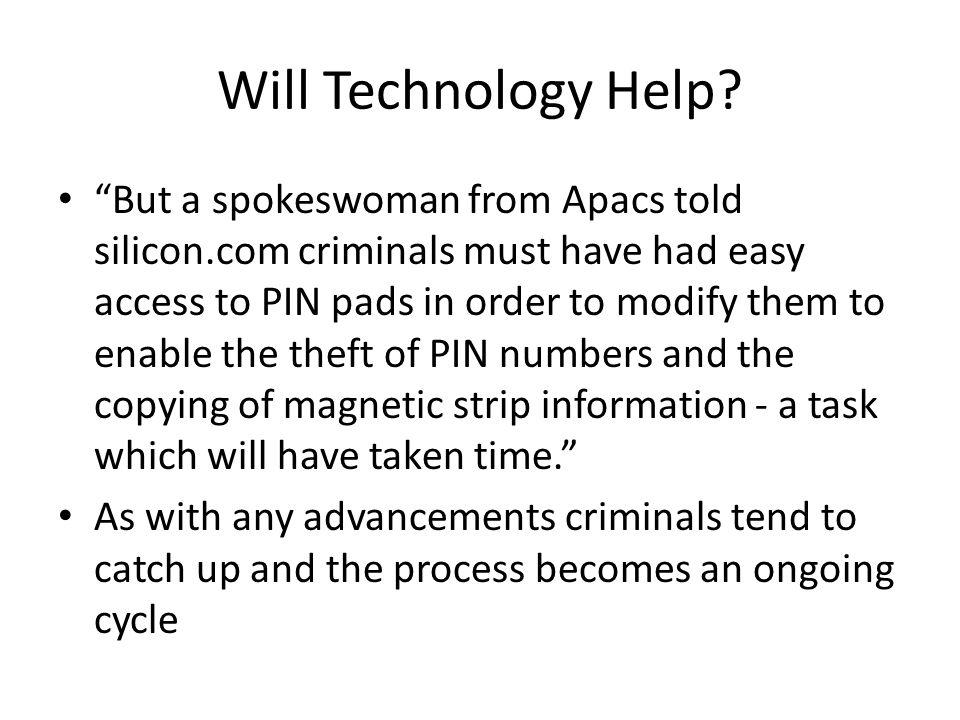 Will Technology Help.