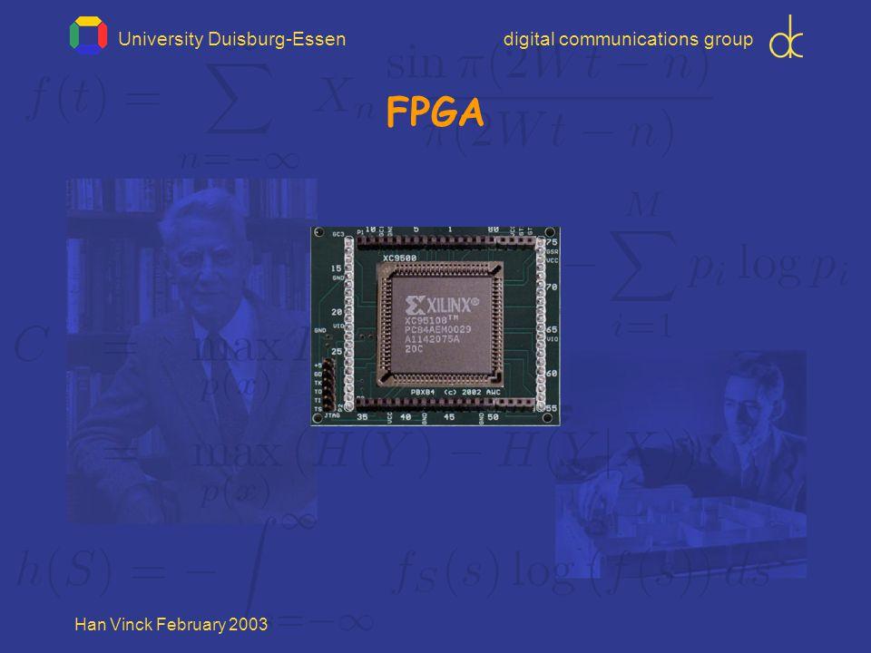 University Duisburg-Essendigital communications group Han Vinck February 2003 FPGA