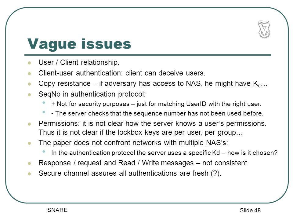Slide 48 SNARE Vague issues User / Client relationship.