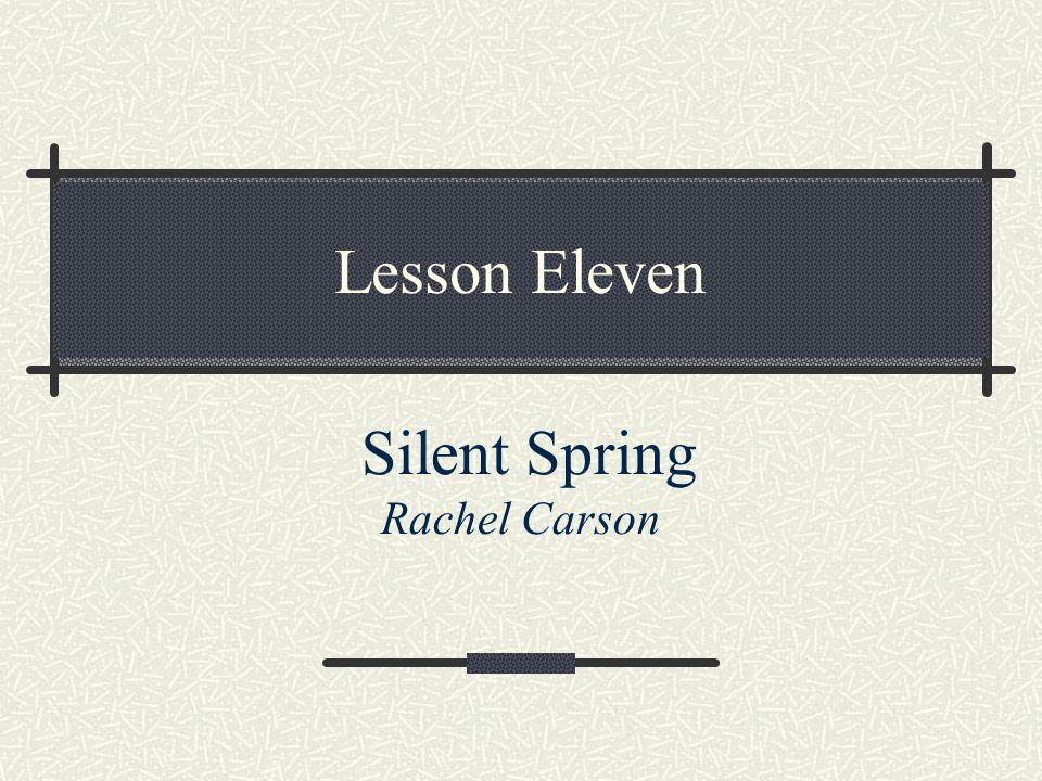 Lesson Eleven Silent Spring Rachel Carson