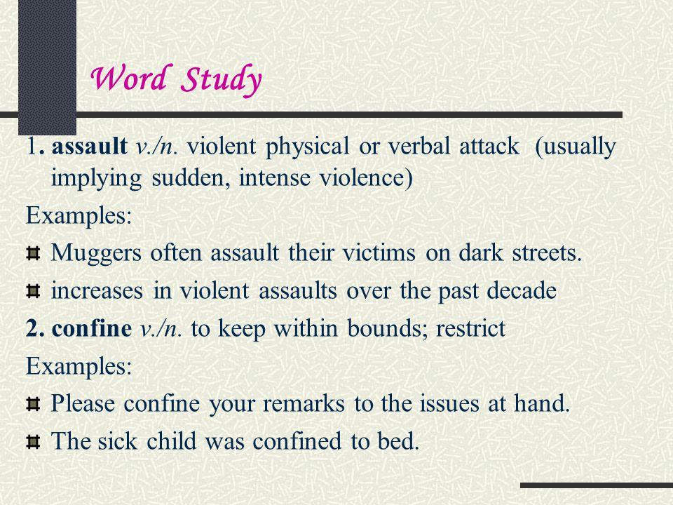 Word Study 1.assault v./n.