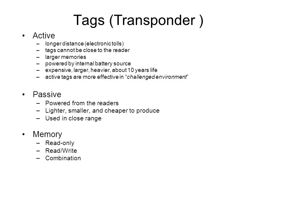 Tag Construction Memory unit – RAM, ROM, Non-volatile programmable.
