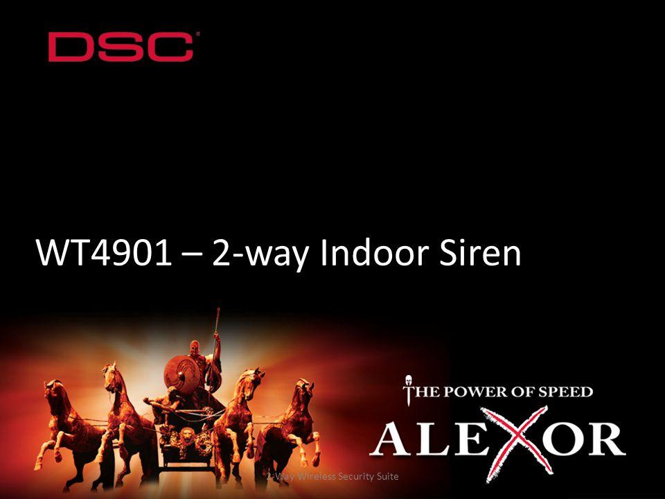 2-Way Wireless Security Suite WT4901 – 2-way Indoor Siren