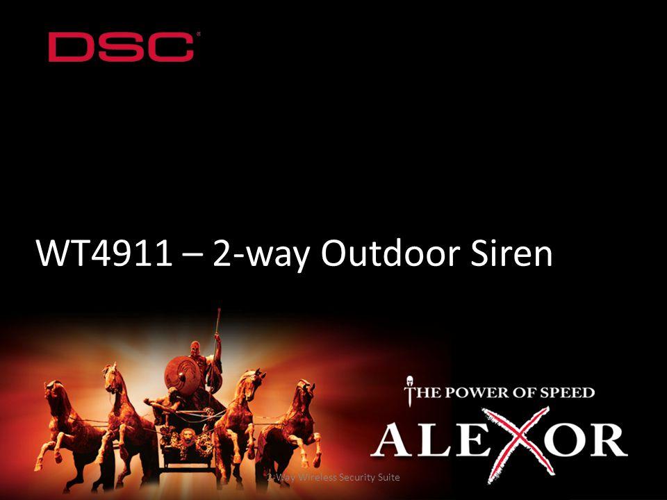 2-Way Wireless Security Suite WT4911 – 2-way Outdoor Siren