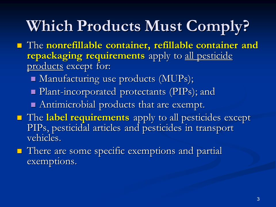 3 Which Products Must Comply.