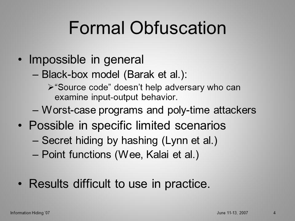 Information Hiding '07June 11-13, 200735 Attack Model Check = set of nodes.