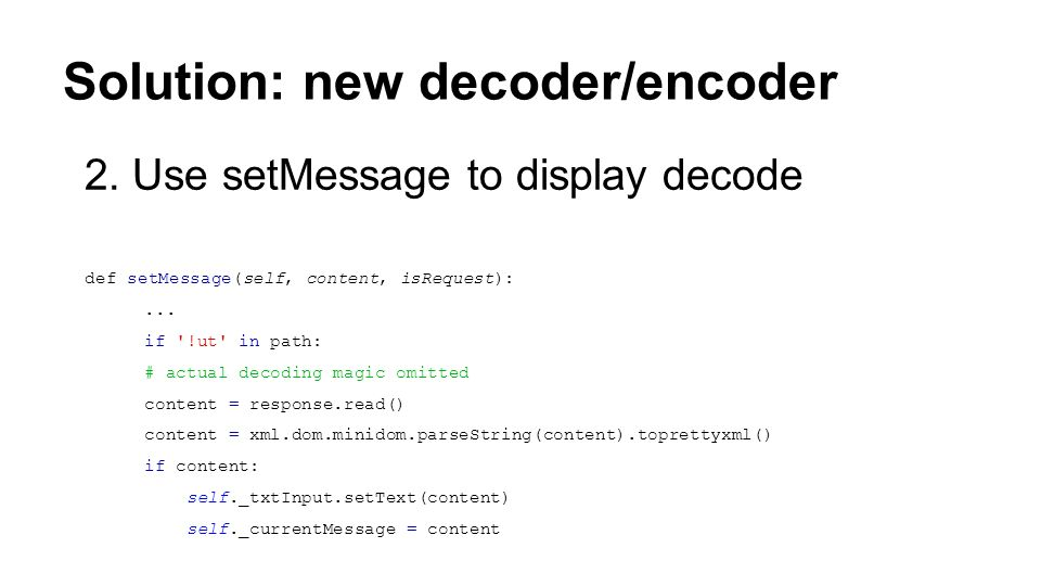 Solution: new decoder/encoder 2.