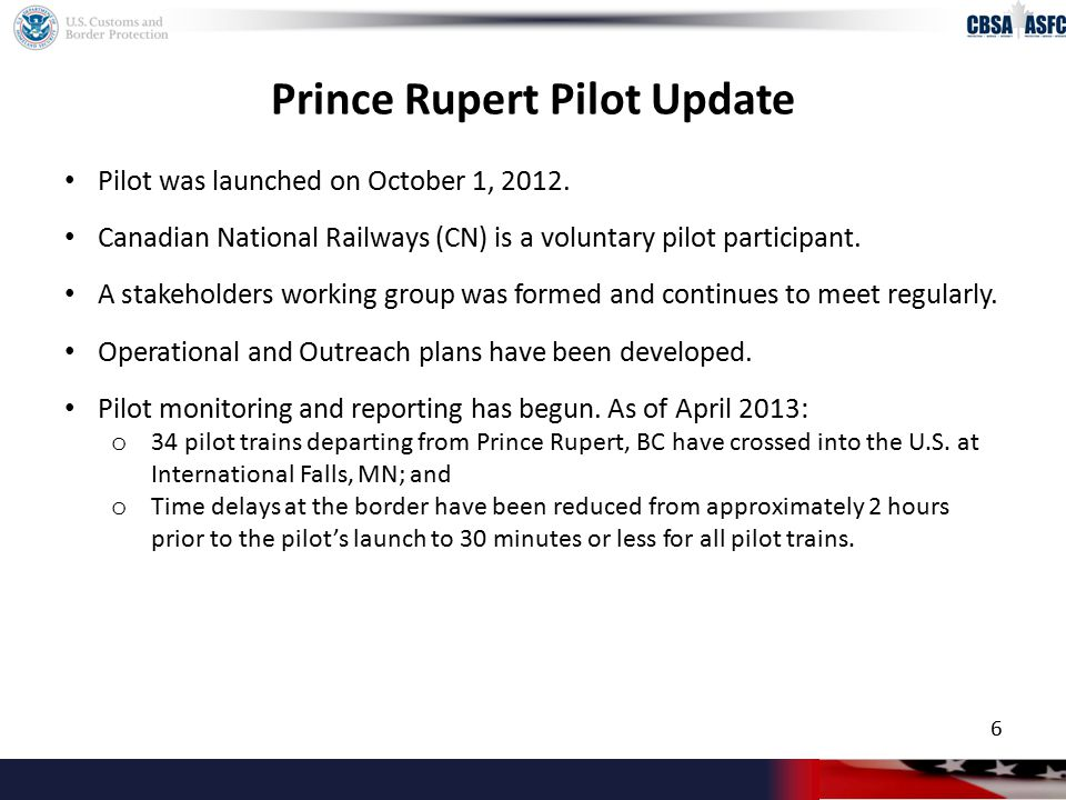 Prince Rupert Pilot Update Pilot was launched on October 1, 2012.