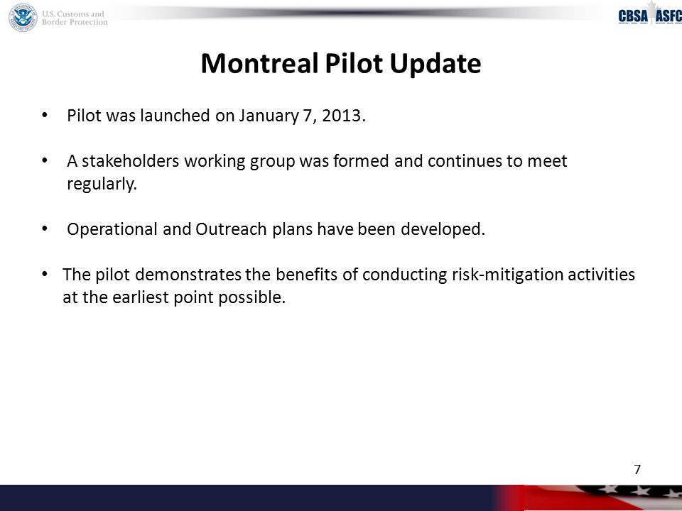 Montreal Pilot Update Pilot was launched on January 7, 2013.