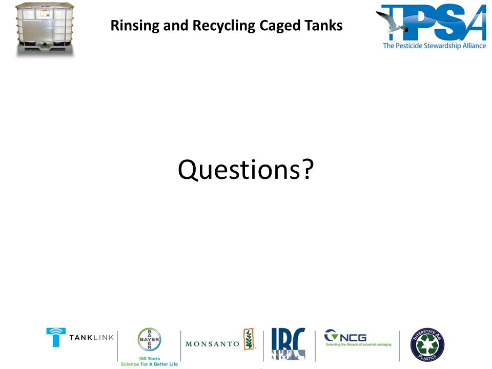 Questions Rinsing and Recycling Caged Tanks