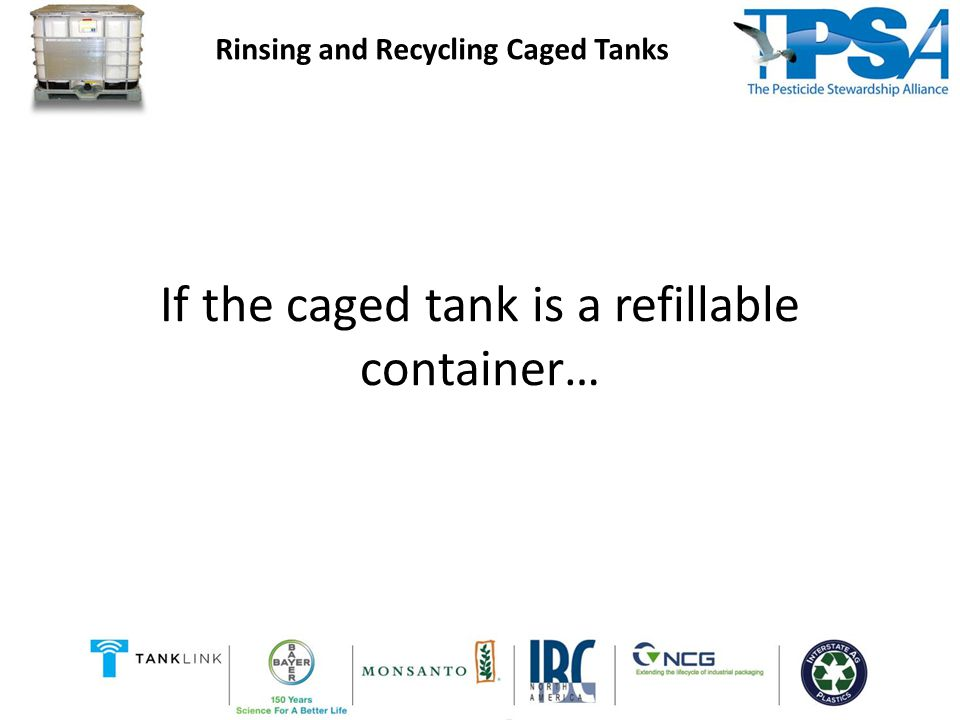 Portable refillable containers must: Comply with the U.S.