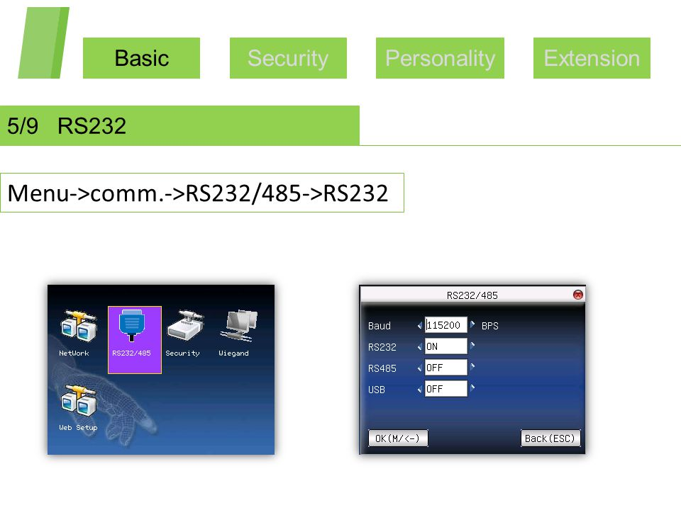 BasicSecurityPersonalityExtension 5/9 RS232 Menu->comm.->RS232/485->RS232