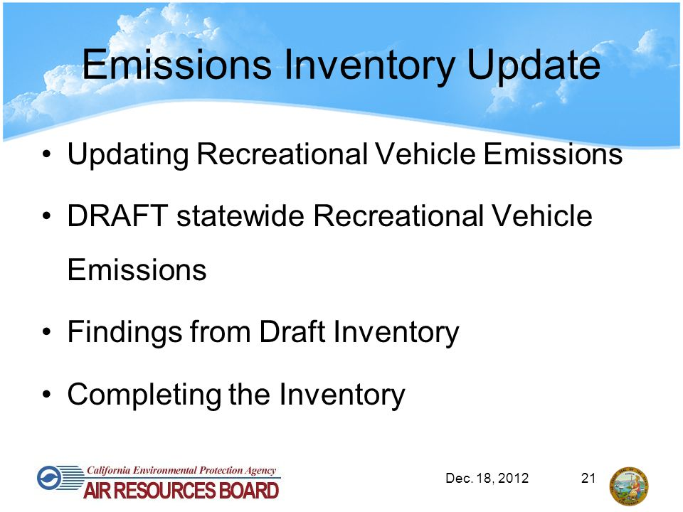 Emissions Inventory Update Updating Recreational Vehicle Emissions DRAFT statewide Recreational Vehicle Emissions Findings from Draft Inventory Comple