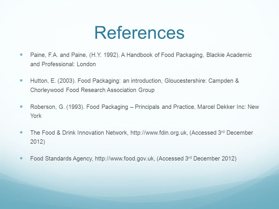 References Paine, F.A. and Paine, (H.Y. 1992).