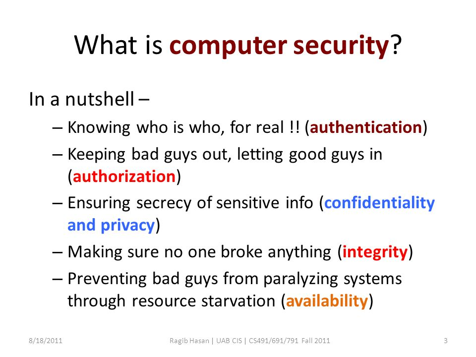 What is computer security.In a nutshell – – Knowing who is who, for real !.
