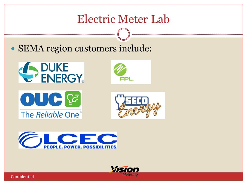 Electric Meter Lab Confidential SEMA region customers include: