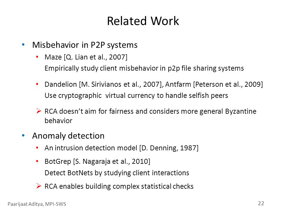 Related Work Misbehavior in P2P systems Maze [Q.
