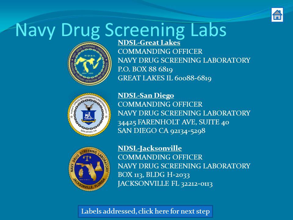 Navy Drug Screening Labs NDSL-Great Lakes COMMANDING OFFICER NAVY DRUG SCREENING LABORATORY P.O.