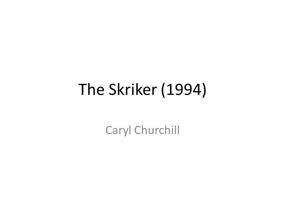 The Skriker (1994) Caryl Churchill