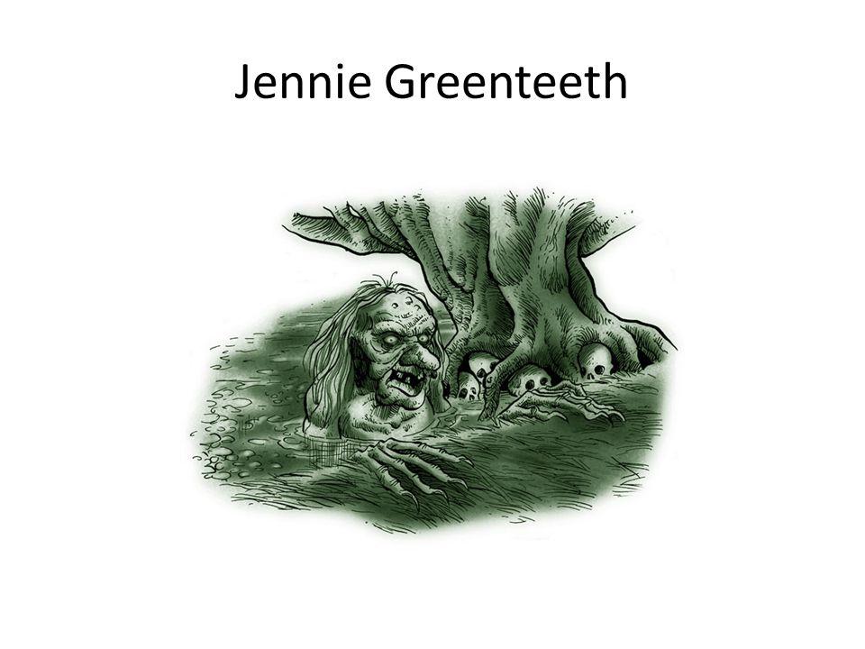 Jennie Greenteeth