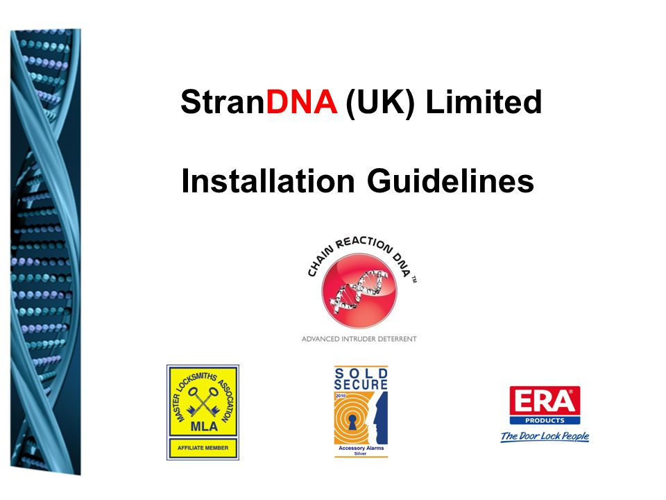 StranDNA (UK) Limited Installation Guidelines