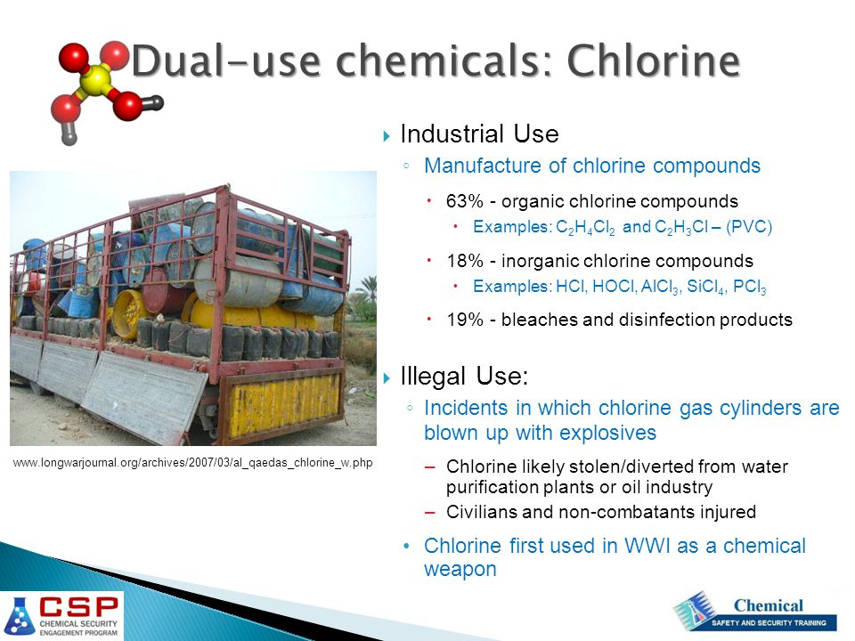 Dual-use chemicals: Precursors  Dimethyl methyl phosphonate (DMMP) ◦ Flame retardant for: building materials, furnishings, transportation equipment, electrical industry, upholstery ◦ Nerve agent precursor  Thiodiglycol ◦ Dye carrier, ink solvent, lubricant, cosmetics, anti-arthritic drugs, plastics, stabilizers, antioxidants, photographic, copying, antistatic agent, epoxides, coatings, metal plating ◦ Mustard gas precursor  Arsenic Trichloride ◦ Catalyst in CFC manufacture, semiconductor precursor, intermediate for pharmaceuticals, insecticides ◦ Lewisite (Agent L, Schedule 1 CWC) precursor From: Chemical Weapons Convention: Implementation Assistance Programme Manual (on CD)