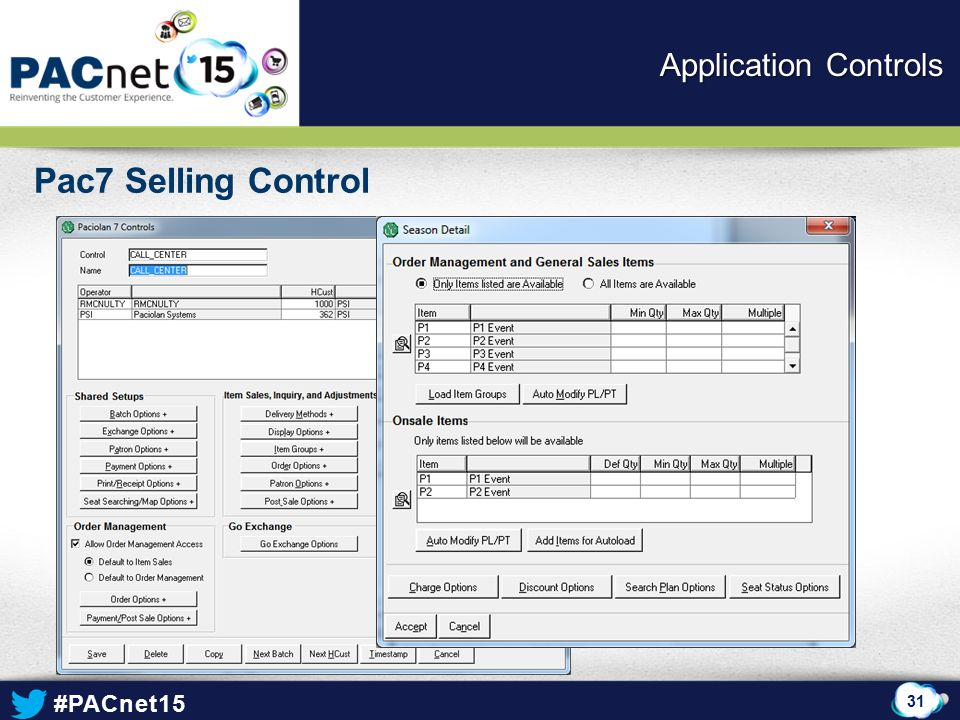 #PACnet15 Pac7 Selling Control 31 Application Controls