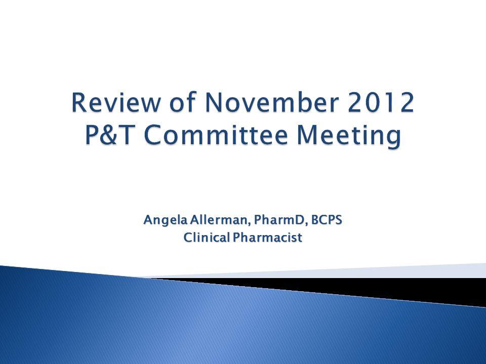Angela Allerman, PharmD, BCPS Clinical Pharmacist