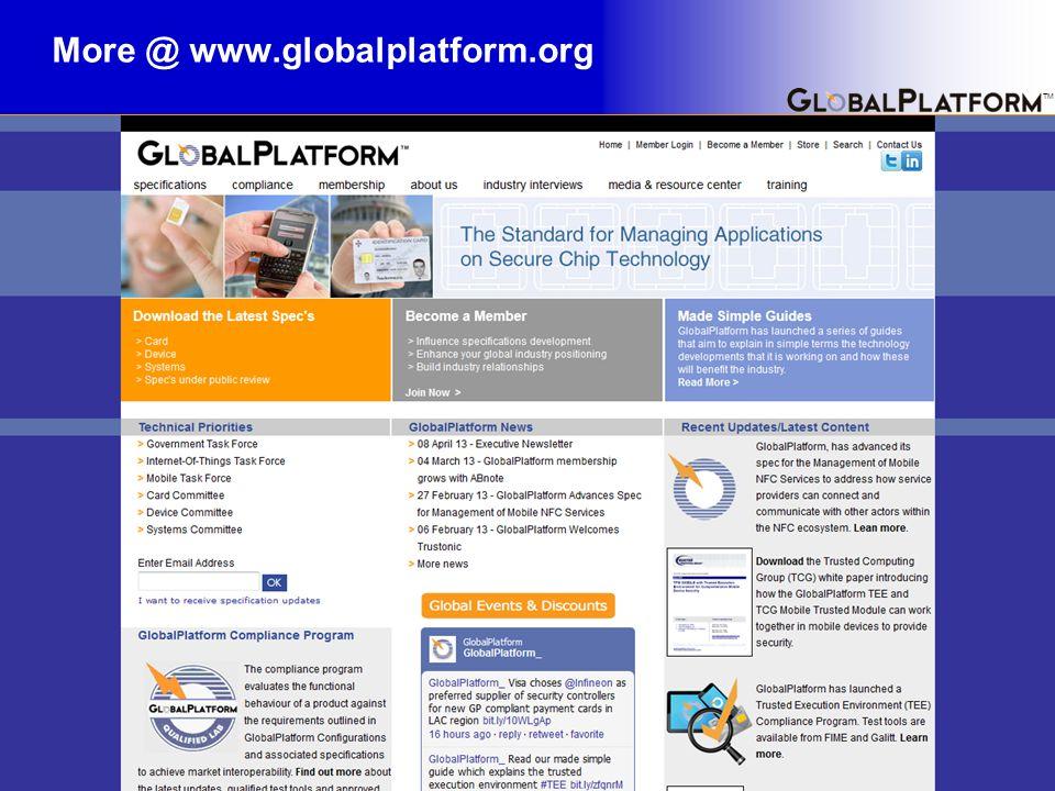 TM More @ www.globalplatform.org 16