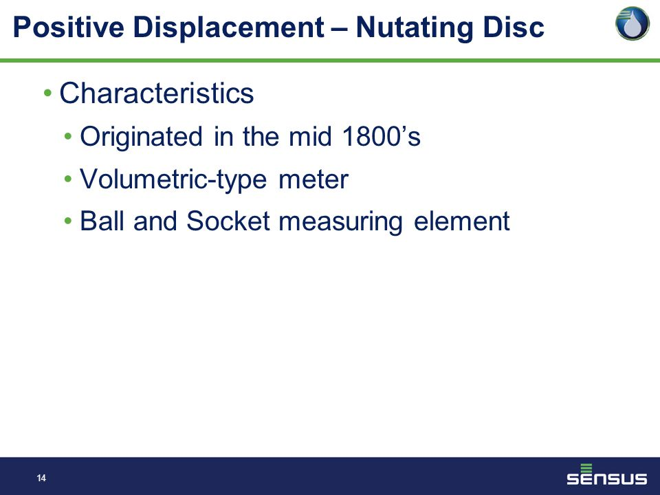 13 Positive Displacement – Nutating Disc