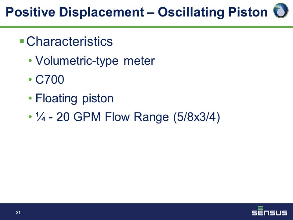 20 Positive Displacement - Oscillating Piston