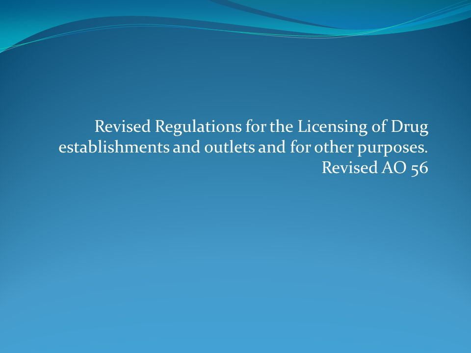 Revised Regulations for the Licensing of Drug establishments and outlets and for other purposes.